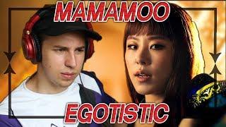 MAMAMOO - Egotistic MV REACTION/REVIEW