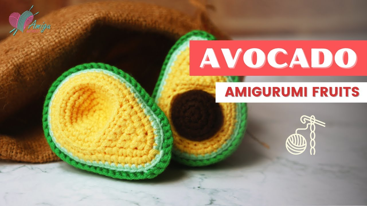 FREE Pattern – How to crochet a avocado amigurumi
