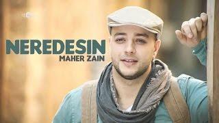 getlinkyoutube.com-Maher Zain - Neredesin (Turkish-Türkçe)