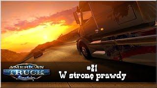 "getlinkyoutube.com-American Truck Simulator - #21 ""W stronę prawdy"""