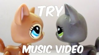 getlinkyoutube.com-LPS - Try ~Music Video~ (Colbie Caillat)