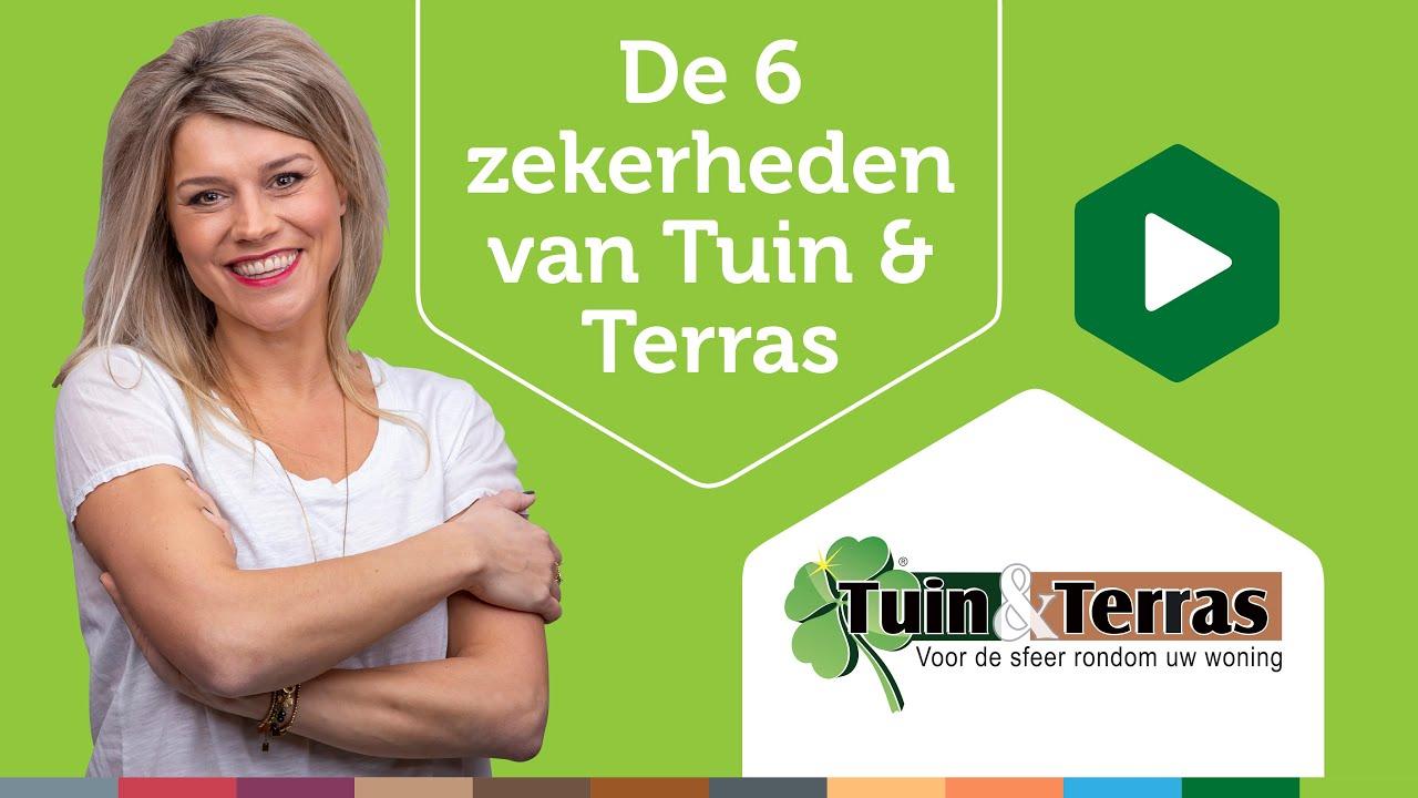 De 6 zekerheden van Tuin & Terras