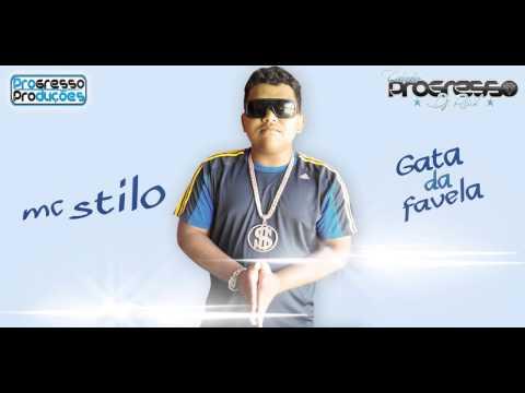 MC STILO - GATA DA FAVELA - DJ RUST - LANÇAMENTO 2014