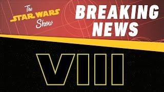 getlinkyoutube.com-Star Wars Episode VIII Title Revealed! | The Star Wars Show