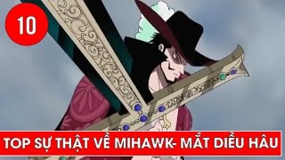 getlinkyoutube.com-Top 10 sự thật về MiHawk - Mắt Diều Hâu trong One Piece