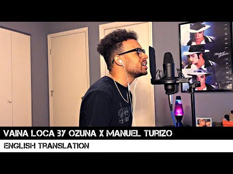 vaina loca en ingles de ozuna Letra y Video