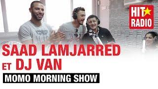 getlinkyoutube.com-COVER D' #ENTY AVEC SAAD LAMJARRED ET DJ VAN DANS LE MORNING DE MOMO - 07/04/14