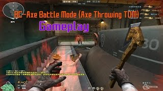 getlinkyoutube.com-CrossFire China 2.0 : BC-Axe Battle Mode (Axe Throwing TDM) [Gameplay] ✔ #60FPS