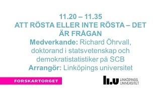 Forskartorget2016 - Att rösta eller inte rösta