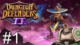 getlinkyoutube.com-Dungeon Defenders 2 [Sponsored] -  Part 1