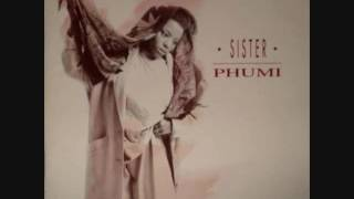 Sister Phumi - Back in the high life again