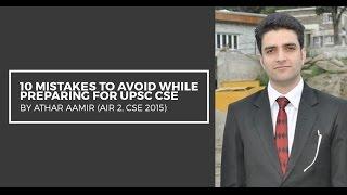 getlinkyoutube.com-AIR 2 Athar Aamir's tips to avoid 10 mistakes during UPSC CSE Preparation - Unacademy