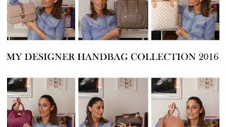 My Designer Handbag Collection 2016