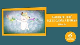 getlinkyoutube.com-Canción del bebé que le cuenta a su mamá