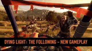 Dying Light: The Following   PSX Playthrough