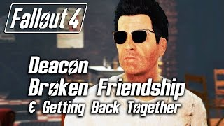 getlinkyoutube.com-Fallout 4 - Deacon - Broken Friendship & Getting Back Together