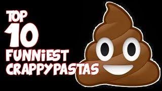 getlinkyoutube.com-Top 10 FUNNIEST CRAPPYPASTAS (Bad Creepypastas)