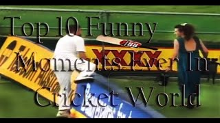 getlinkyoutube.com-Top 10 Funny Moments Ever In Cricket World - 2015