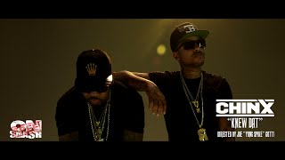 Chinx - Knew Dat (ft. Cap 1)