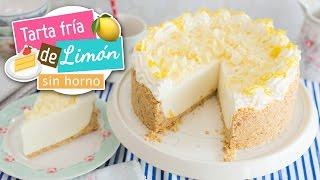 getlinkyoutube.com-Tarta fría o Pie de limón | Postre sin horno | Quiero Cupcakes!