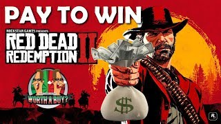 Red Dead Redemption 2 -  Pay 2 Win?