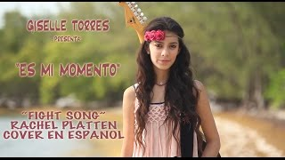 "getlinkyoutube.com-Giselle Torres -""Fight Song"" (cover in Spanish)  ""Es mi momento"""