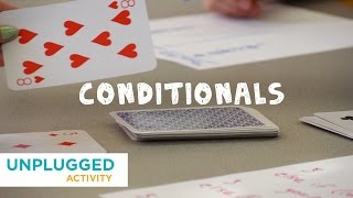 getlinkyoutube.com-Unplugged - Conditionals with Cards