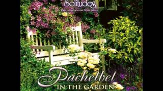 getlinkyoutube.com-Pachelbel in the Garden (relaxing music, sounds of nature)