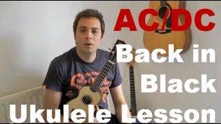getlinkyoutube.com-AC/DC - Back in Black - Ukulele Lesson - Easy Ukulele Song - How to play ukulele