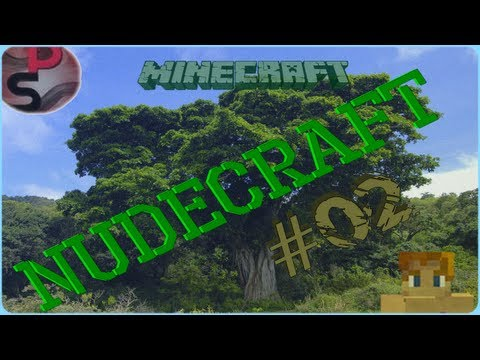 Nudecraft | L'aventure Nudiste | R-Upload | Minecraft | Episode 2