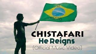 Christafari - He Reigns (Official Music Video) Feat. Avion Blackman [Brasil Carnaval 2018]