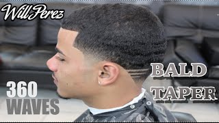 getlinkyoutube.com-BALD TAPER | 360 WAVES | HAIRCUT | BY WILL PEREZ