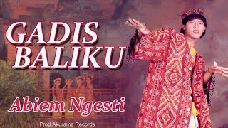 Abiem Ngesti - Gadis Baliku (Official Music Video)