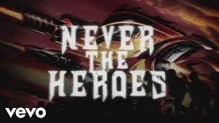 Judas Priest - Never The Heroes (Lyric Video)