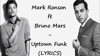 Mark Ronson ft Bruno Mars - Uptown Funk (Lyrics)