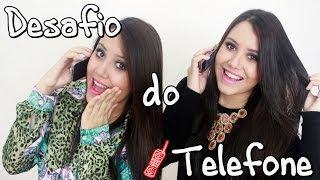 Desafio do Telefone - Sisters Lellis