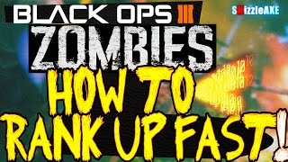 "getlinkyoutube.com-Black Ops 3 Zombies: How To Rank Up FAST ""FULL GUIDE"" (BO3 FASTEST Way To Level Up in Zombies)"