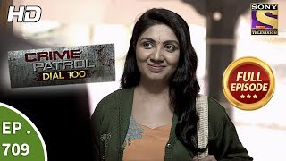 Crime Patrol Dial 100 - Ep 709 - Full Episode - 8th February, 2018