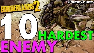 getlinkyoutube.com-Top 10 Most Annoying, Hardest and Worst Mob Enemies in Borderlands 2 #PumaCounts