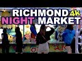 Richmond Night Market 2018 (4K)   Guide To Vancouver BC