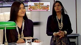 getlinkyoutube.com-Meghna's First Day In Office | Ek Shringaar Swabhimaan | एक शृंगार स्वाभिमान