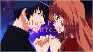 「Nightcore」→ Tuloy Pa Rin (Lyrics) [Switching Vocals]