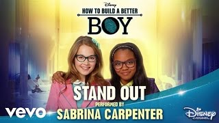"getlinkyoutube.com-Sabrina Carpenter - Stand Out (from ""How To Build A Better Boy"")"