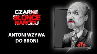 getlinkyoutube.com-Big Cyc - Antoni Wzywa Do Broni (Lyric Video)