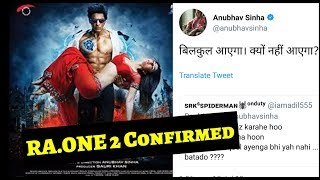 Breaking News ! Ra.one 2 Confirmed By Director Anubhav Sinha