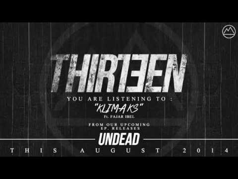 Thirteen - Klimaks (Ft. Fajar Ibel) Official Audio