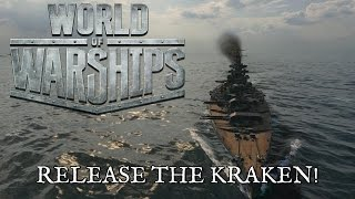 getlinkyoutube.com-World of Warships - Release the Kraken!