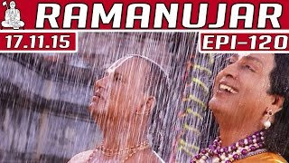 Ramanujar | Epi 120 | Tamil TV Serial | 17/11/2015 | Kalaignar TV