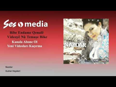 Nazdar - Guhar Heyderi