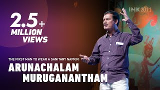 Arunachalam Muruganantham: The first man to wear a sanitary napkin